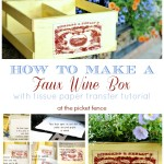 How to make a faux wine box from www.atthepicketfence.com