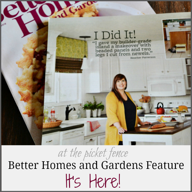 My Better Home and Gardens Feature is here…a perfect weekend!