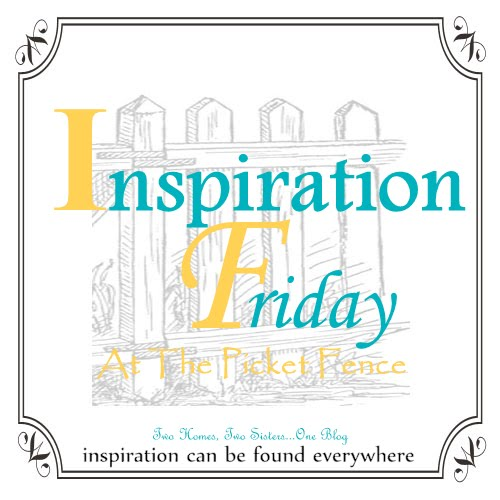 Inspiration Friday No. 92….welcome!