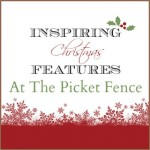 inspiring christmas features at the picket fence