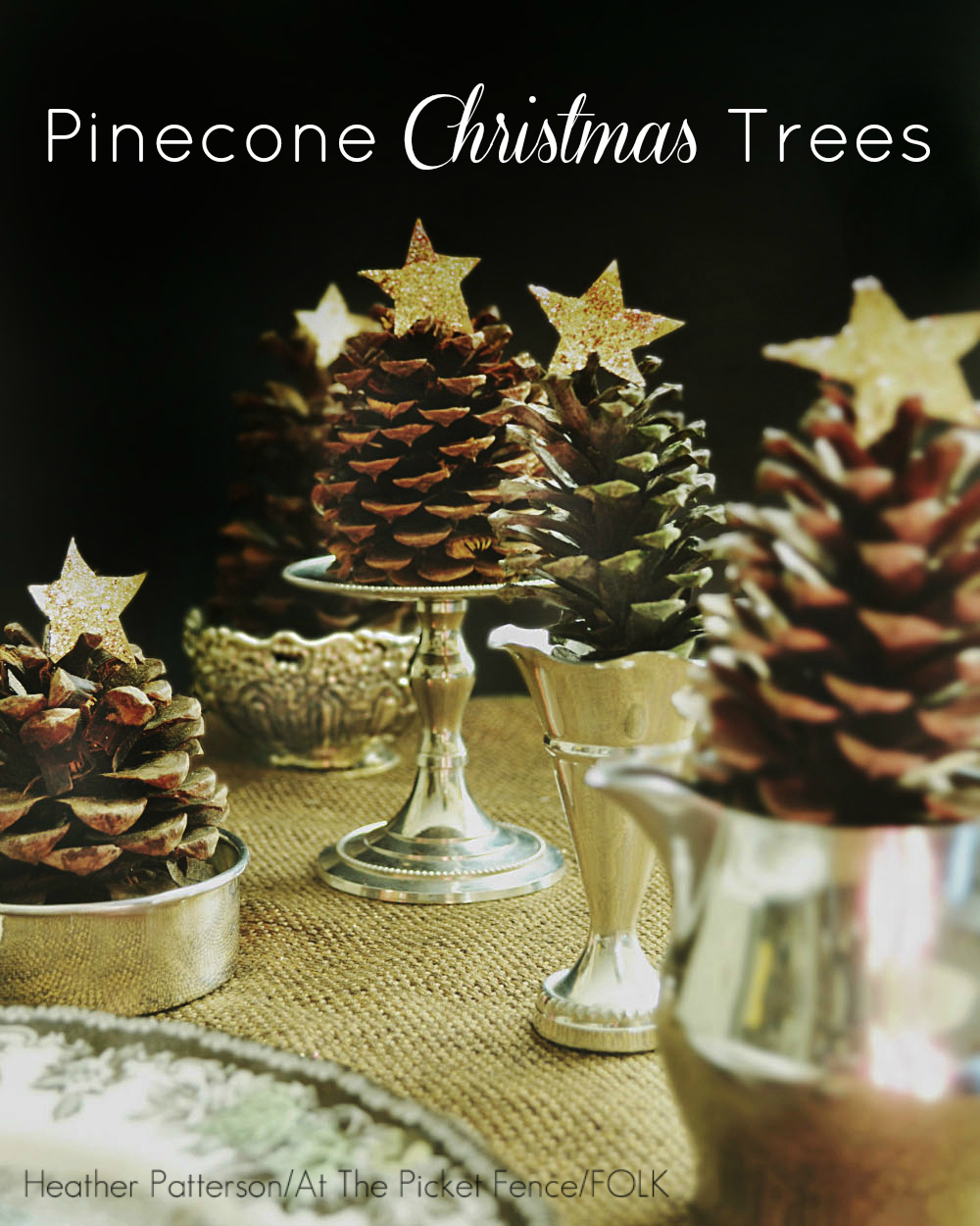 Pine cone Christmas Trees..simplicity at its best!