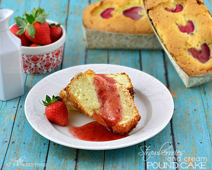 Strawberries and Cream Pound Cake from At The Picket Fence