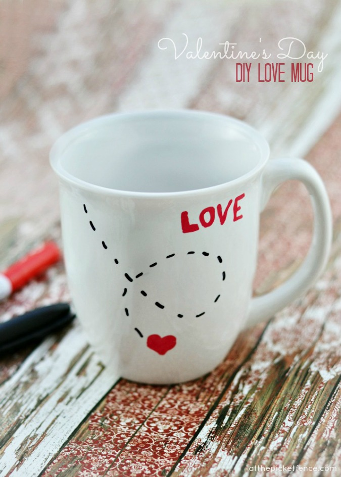 Diy Love Mug For Valentine S Day At The Picket Fence