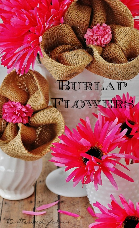 Burlap Flowers from Thistlewood Farm