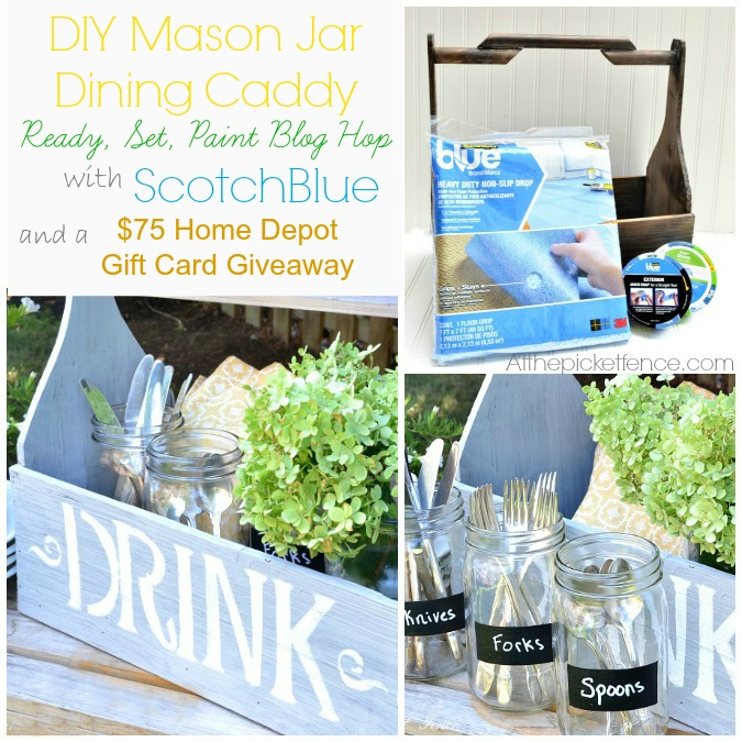 DIY Mason Jar Dining Caddy and Home Depot Giveaway