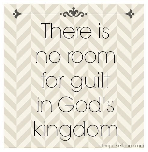 no room for guilt in God's kingdom