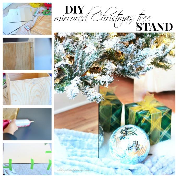 DIY Mirrored Christmas Tree Stand Tutorial
