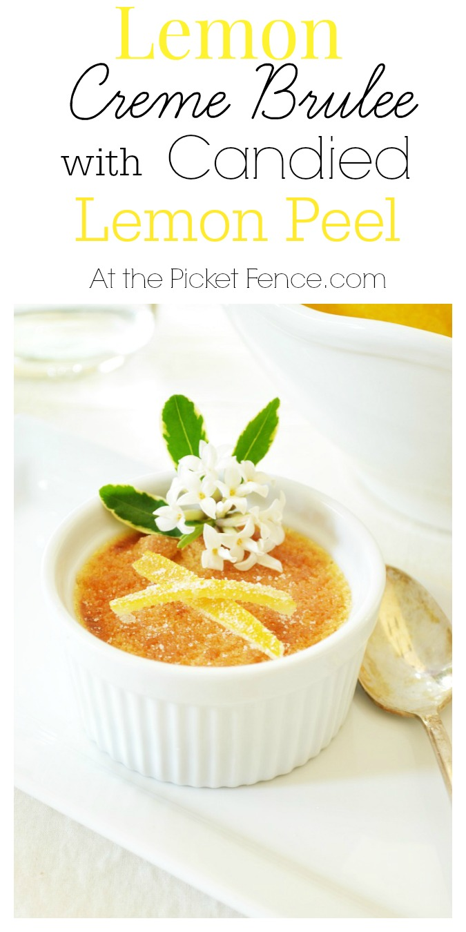 lemon creme brulee with candied lemon peel atthepicketfence com