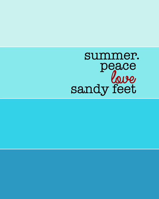 Peace Love Sandy Feet Summer Printable