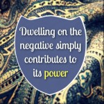 dwelling on the negative