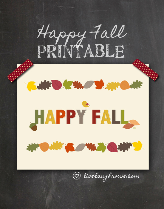 Two FREE Happy Fall Printables with livelaughrowe.com