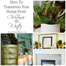 How to transition your home from Christmas to winter atthepicketfence.com