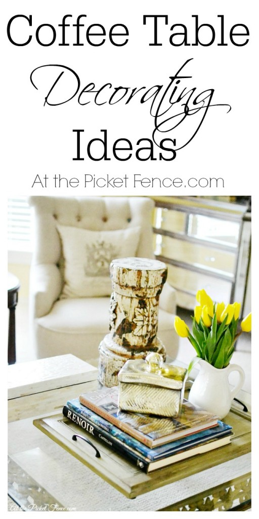 Easy coffee table decorating from atthepicketfence.com