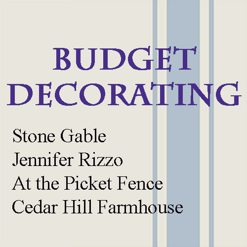 Budget Decorating updated
