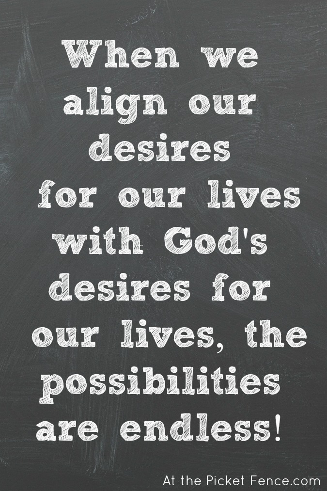 Align our Desires quote atthepicketfence.com