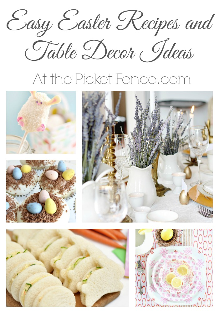 Easter Recipes and Table Decorating Ideas