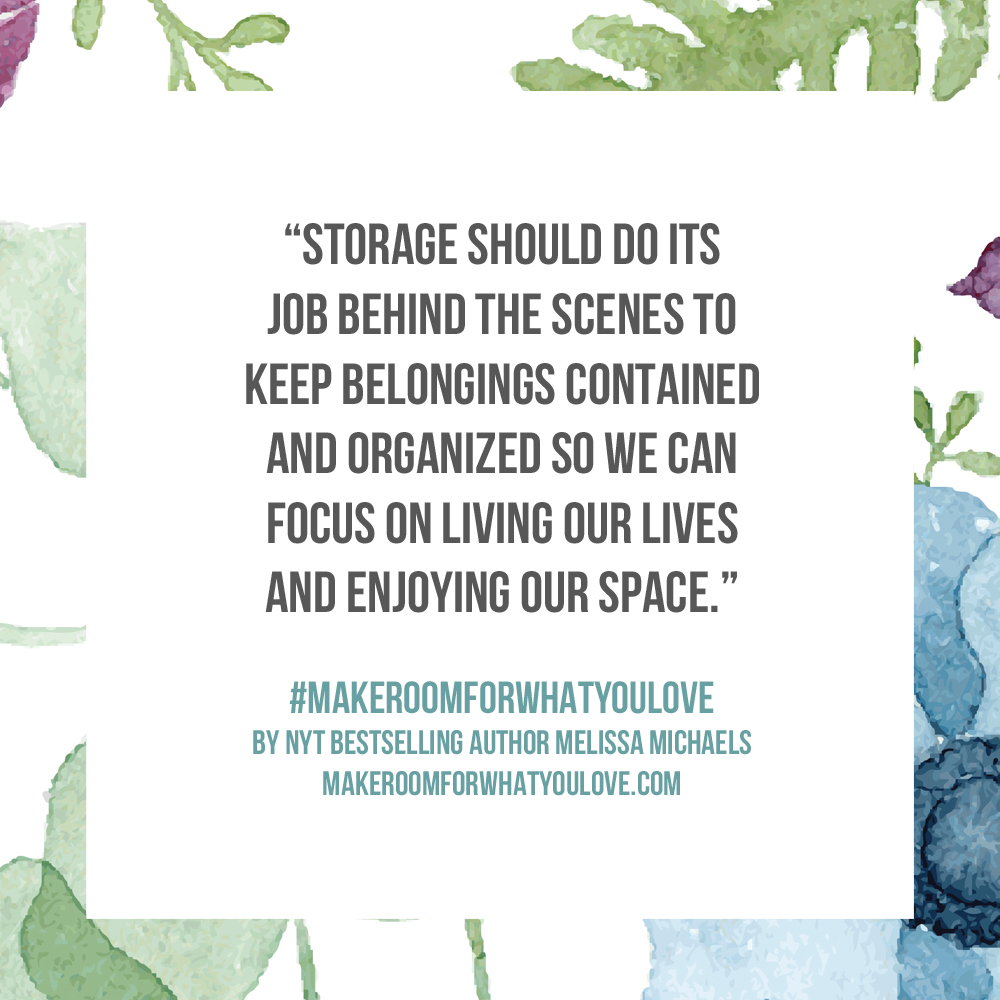 Storage Should do its job behind the scenes