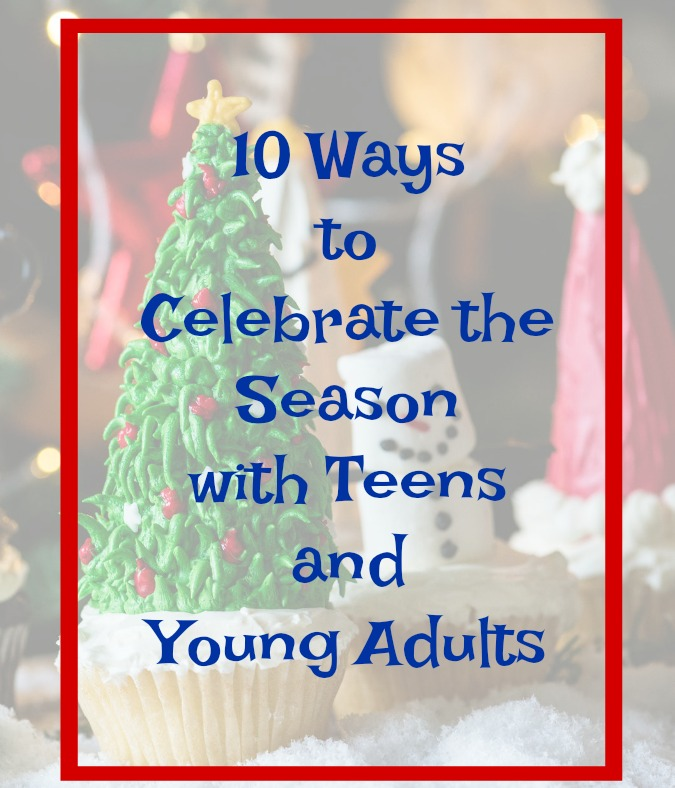 Celebrating the Season with Teens and Young Adults